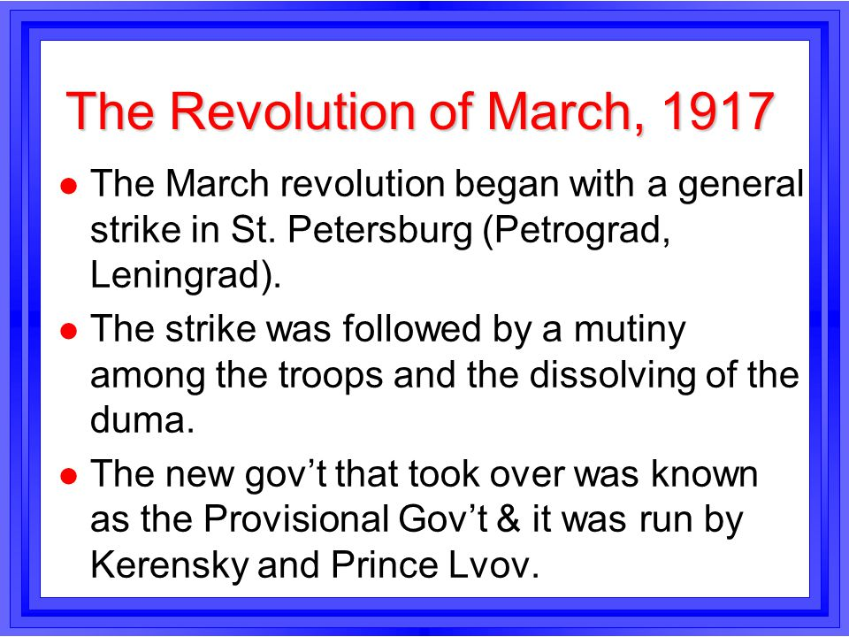 The Revolution of March, 1917
