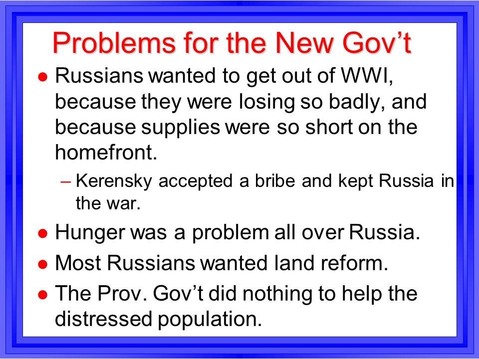 Problems for the New Gov't