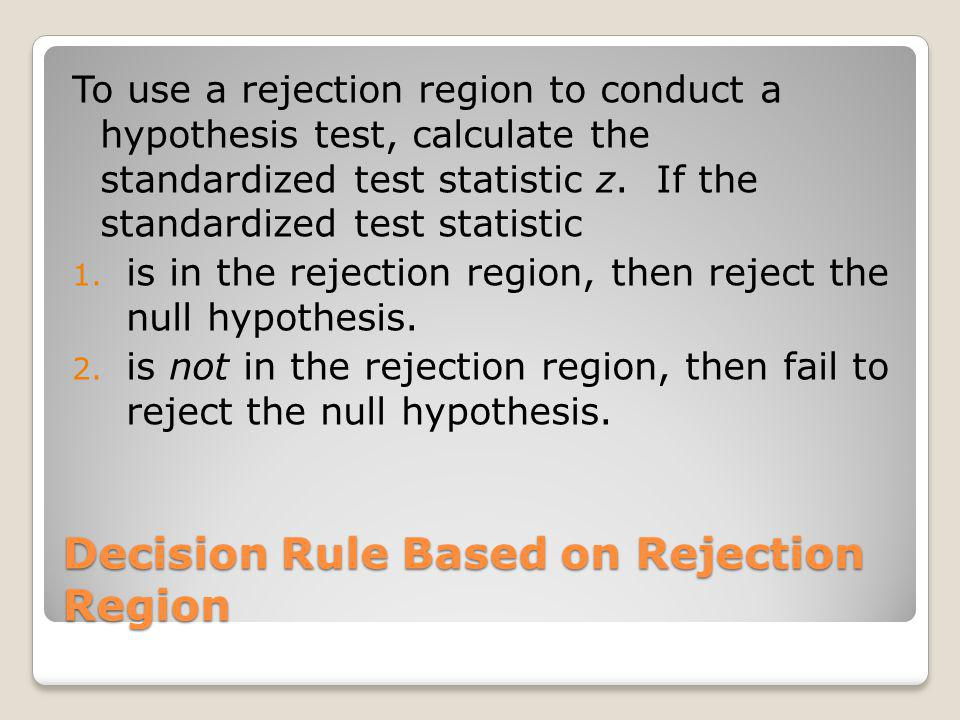 Decision Rule Based on Rejection Region