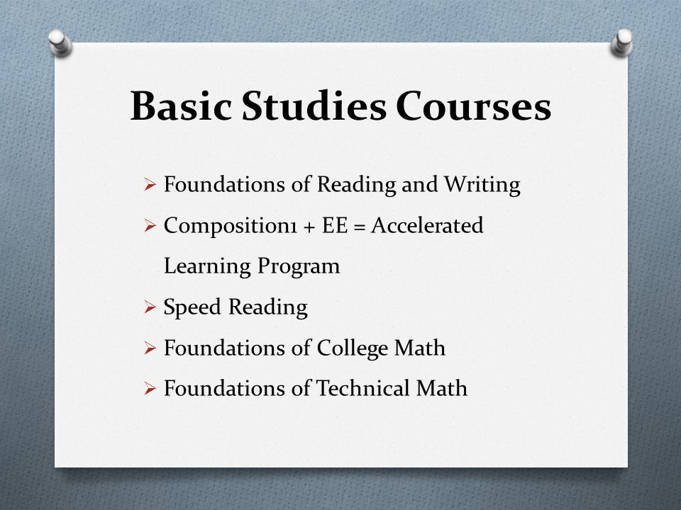 Basic Studies Courses Foundations of Reading and Writing