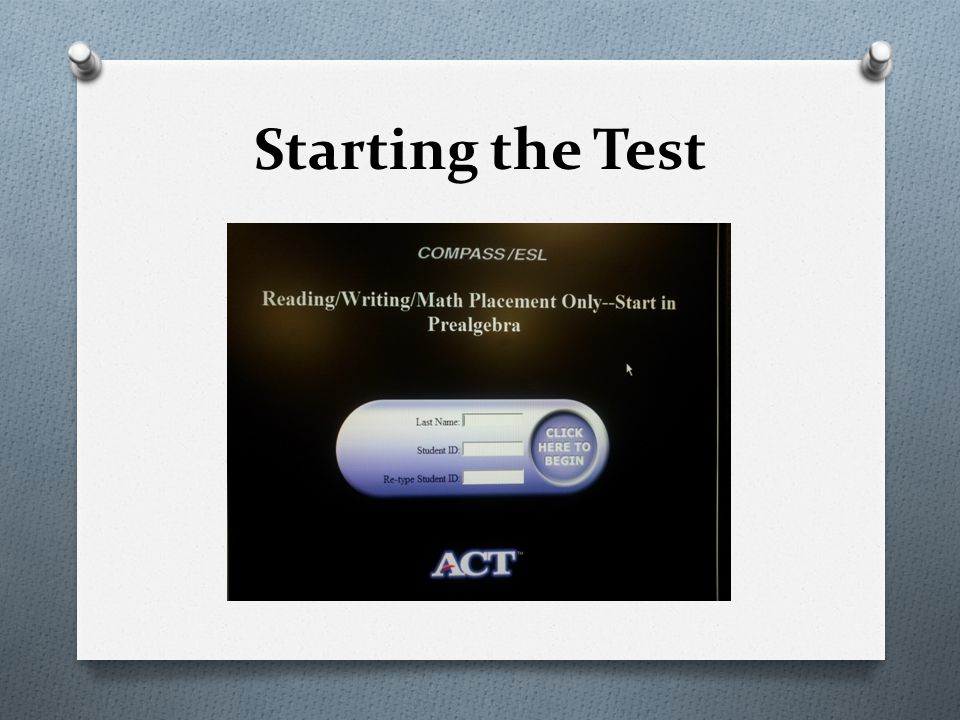Starting the Test