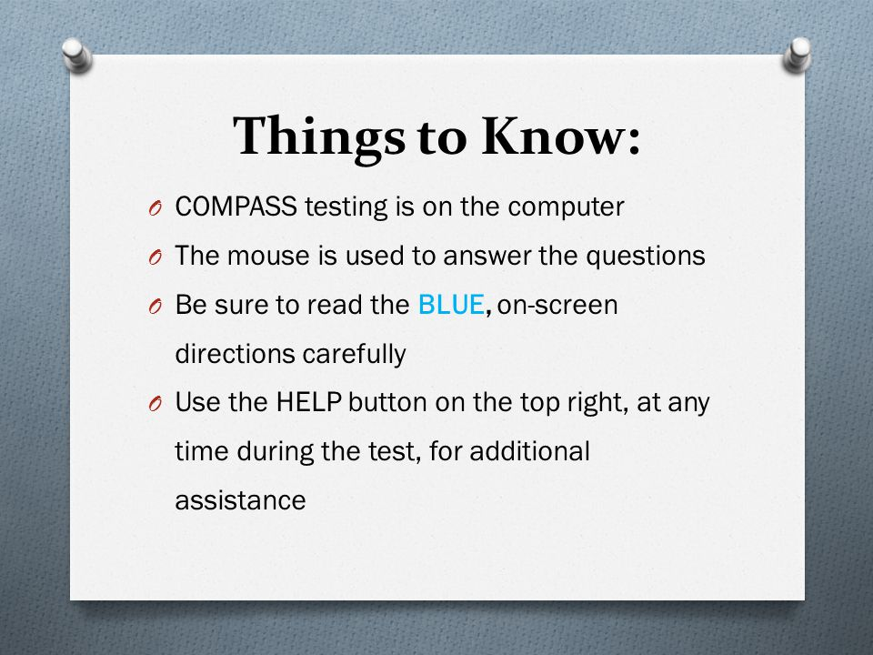 Things to Know: COMPASS testing is on the computer