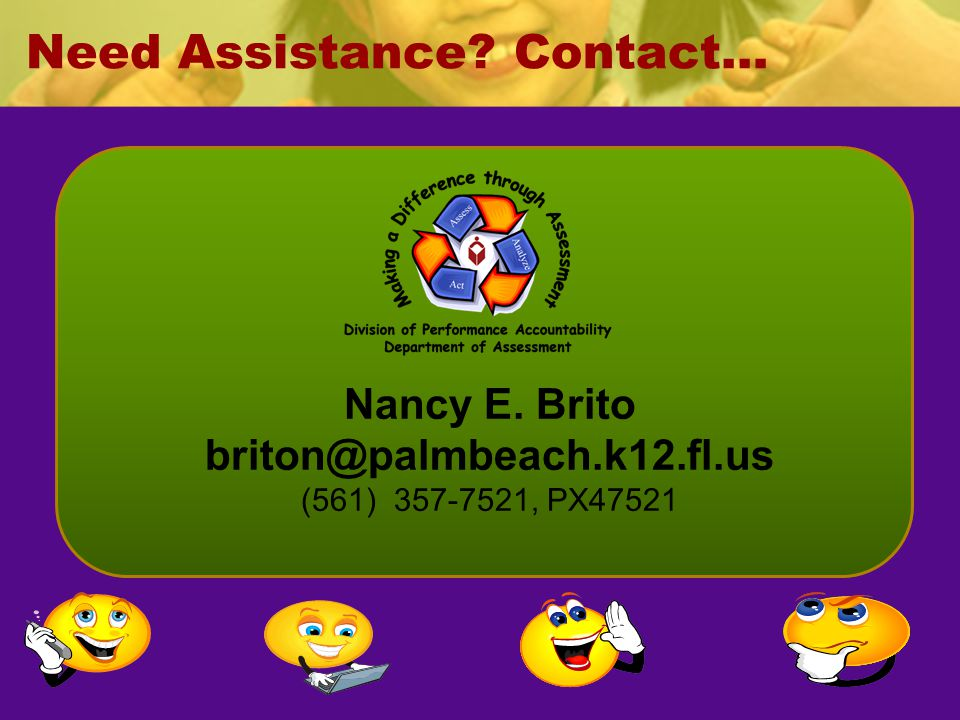 Need Assistance Contact…