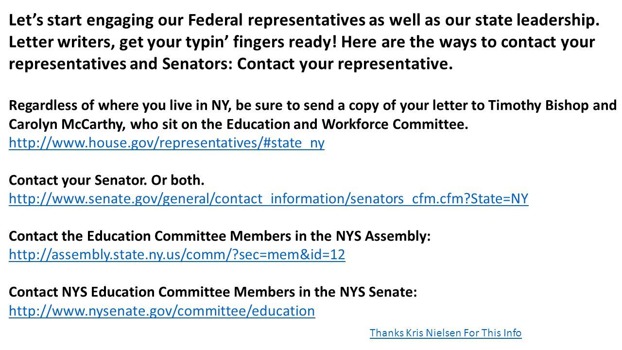 Let's start engaging our Federal representatives as well as our state leadership. Letter writers, get your typin' fingers ready! Here are the ways to contact your representatives and Senators: Contact your representative.