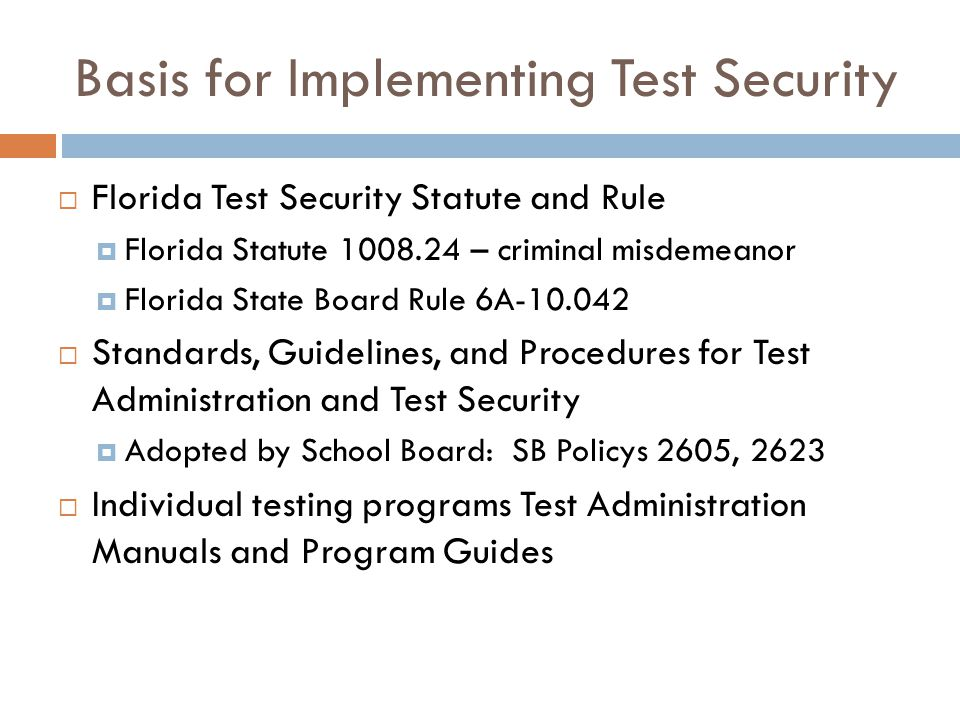 Basis for Implementing Test Security