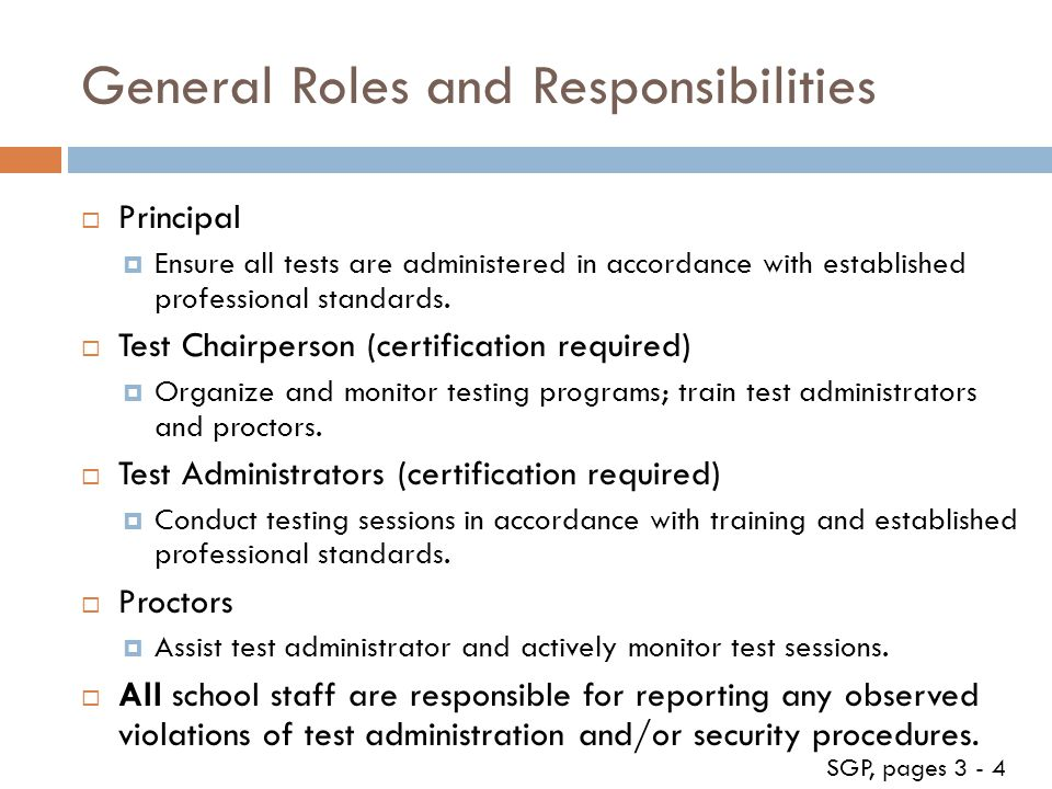 General Roles and Responsibilities