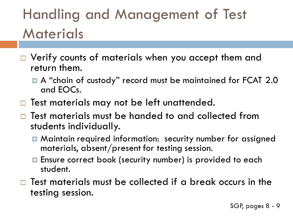 Handling and Management of Test Materials