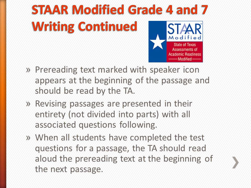 STAAR Modified Grade 4 and 7 Writing Continued