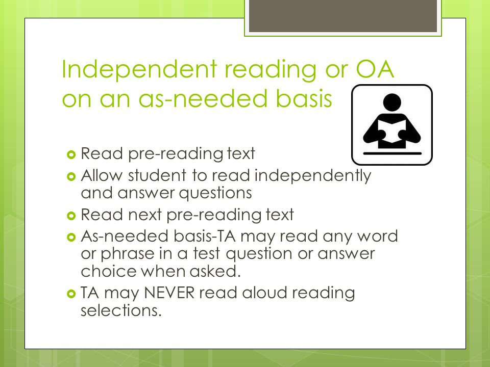 Independent reading or OA on an as-needed basis