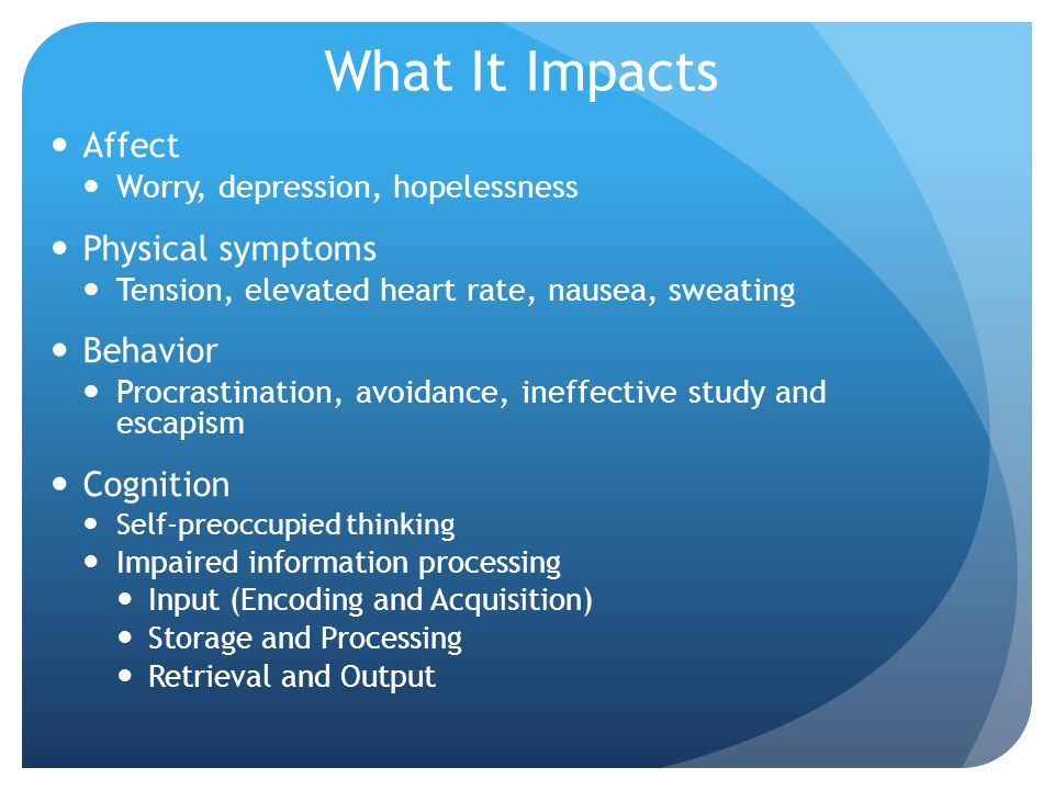 What It Impacts Affect Physical symptoms Behavior Cognition