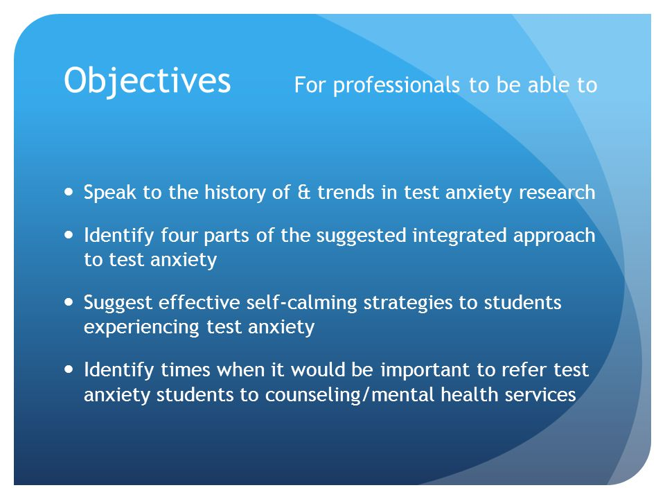 Objectives For professionals to be able to