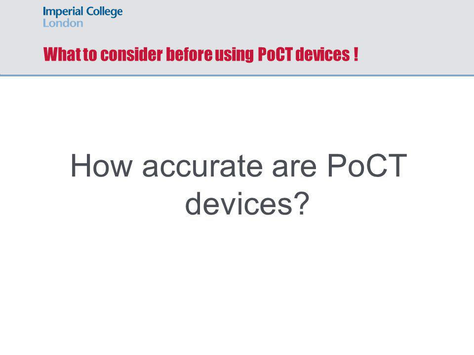 What to consider before using PoCT devices !
