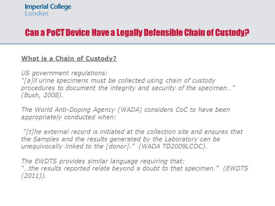 Can a PoCT Device Have a Legally Defensible Chain of Custody