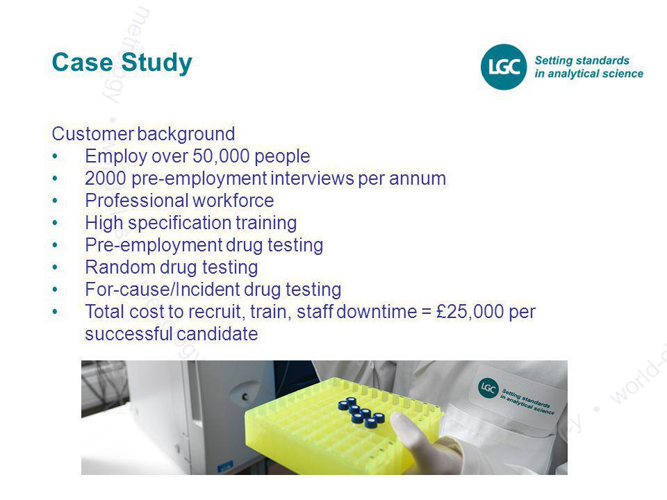 Case Study Customer background Employ over 50,000 people