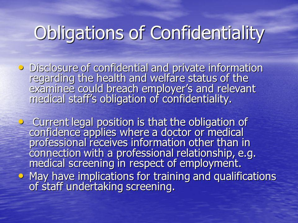 Obligations of Confidentiality