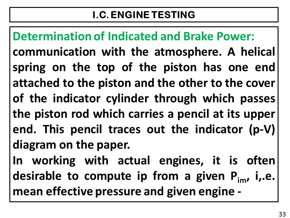 Determination of Indicated and Brake Power: