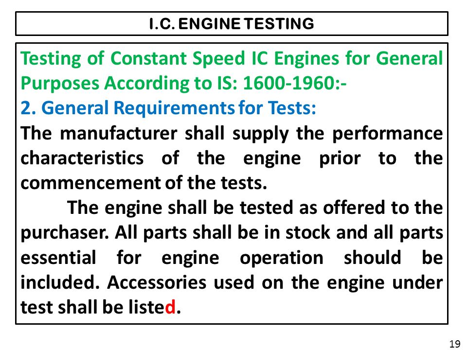 2. General Requirements for Tests: