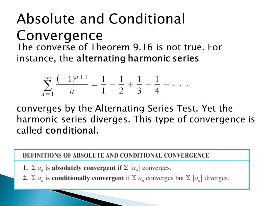 Absolute and Conditional Convergence