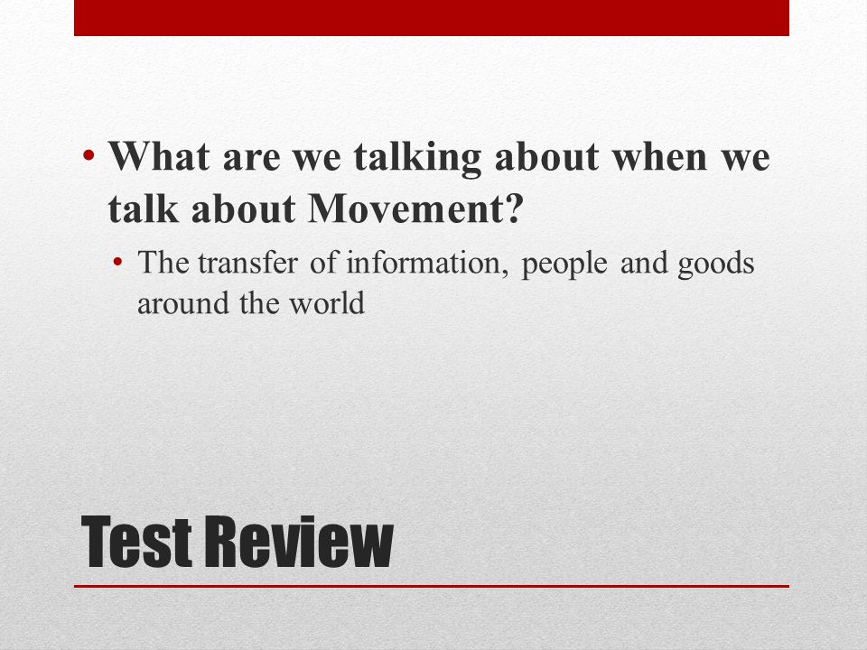 Test Review What are we talking about when we talk about Movement