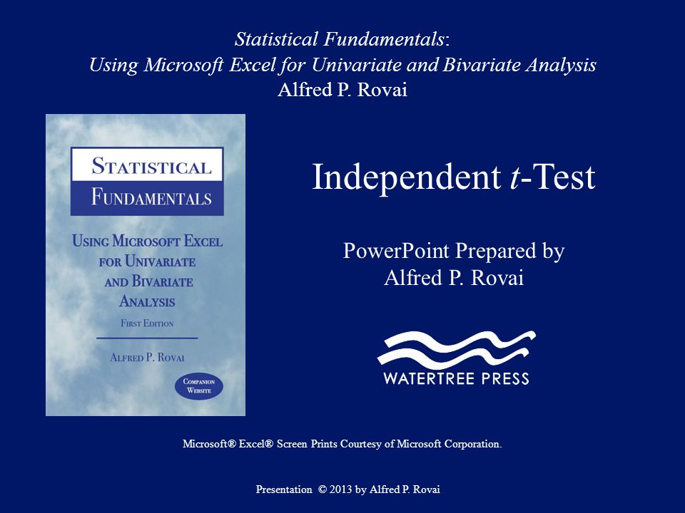 Independent t-Test PowerPoint Prepared by Alfred P. Rovai