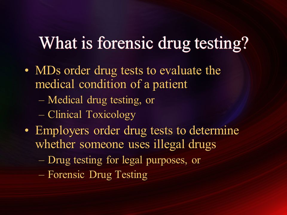 What is forensic drug testing
