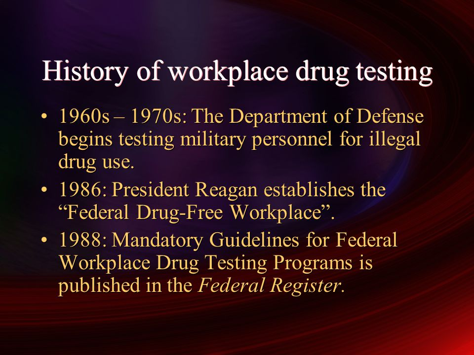 History of workplace drug testing
