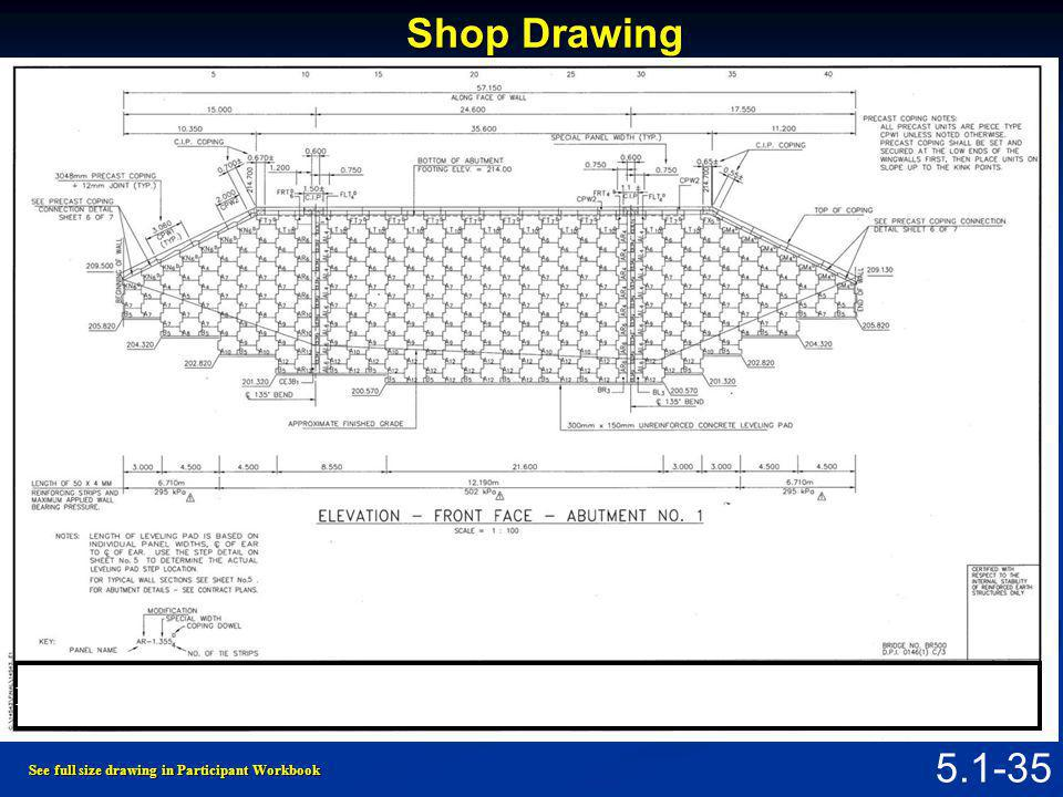 Shop Drawing Figure 5.1.6 Shop Drawing for MSE Abutment