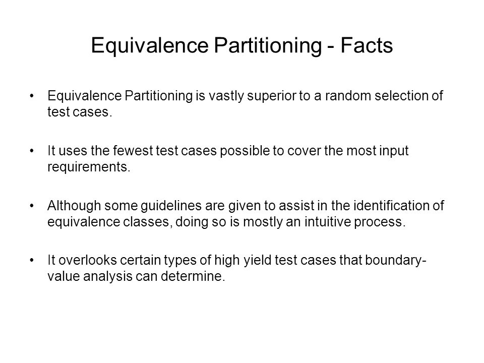 Equivalence Partitioning - Facts