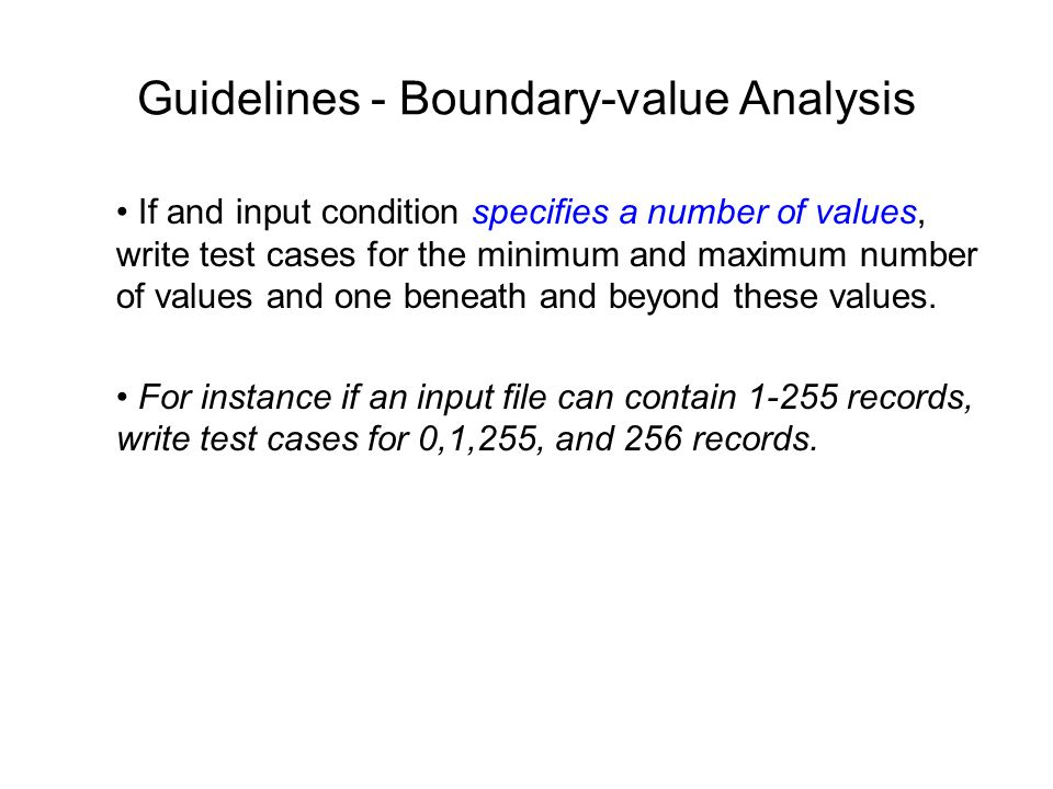 Guidelines - Boundary-value Analysis