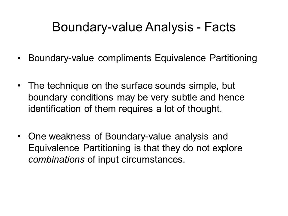 Boundary-value Analysis - Facts