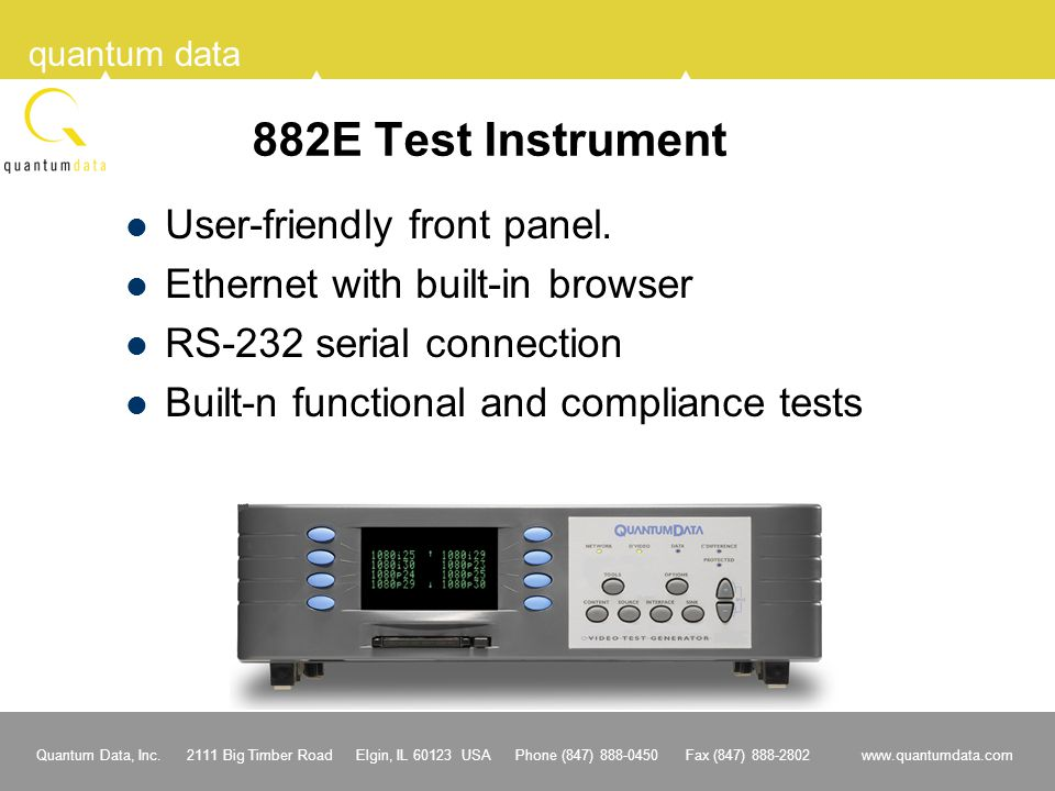 882E Test Instrument User-friendly front panel.