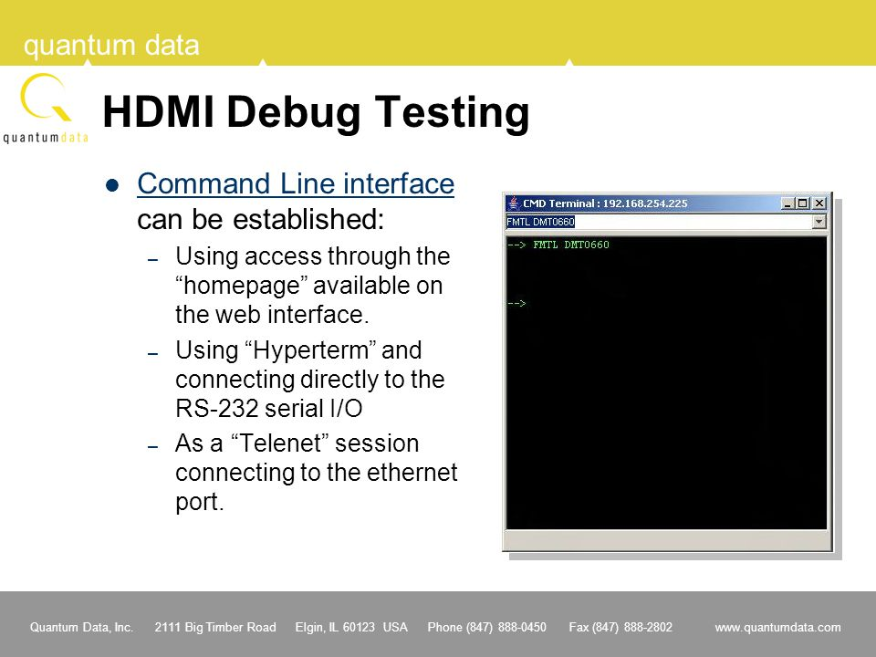 HDMI Debug Testing Command Line interface can be established: