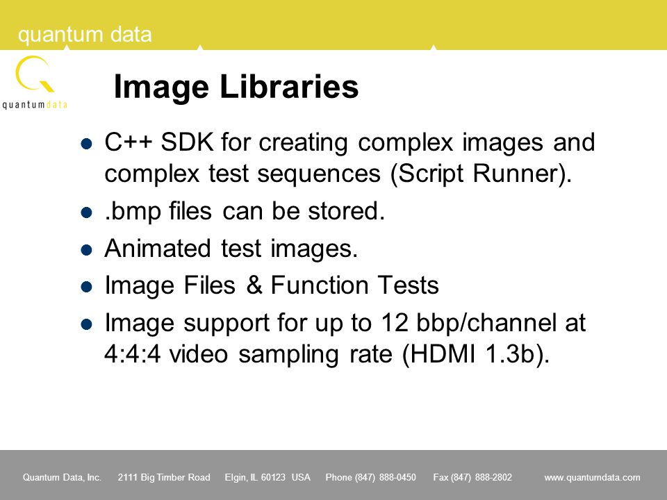 Image Libraries C++ SDK for creating complex images and complex test sequences (Script Runner). .bmp files can be stored.