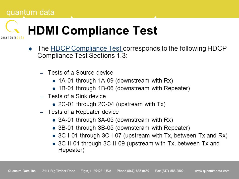HDMI Compliance Test The HDCP Compliance Test corresponds to the following HDCP Compliance Test Sections 1.3: