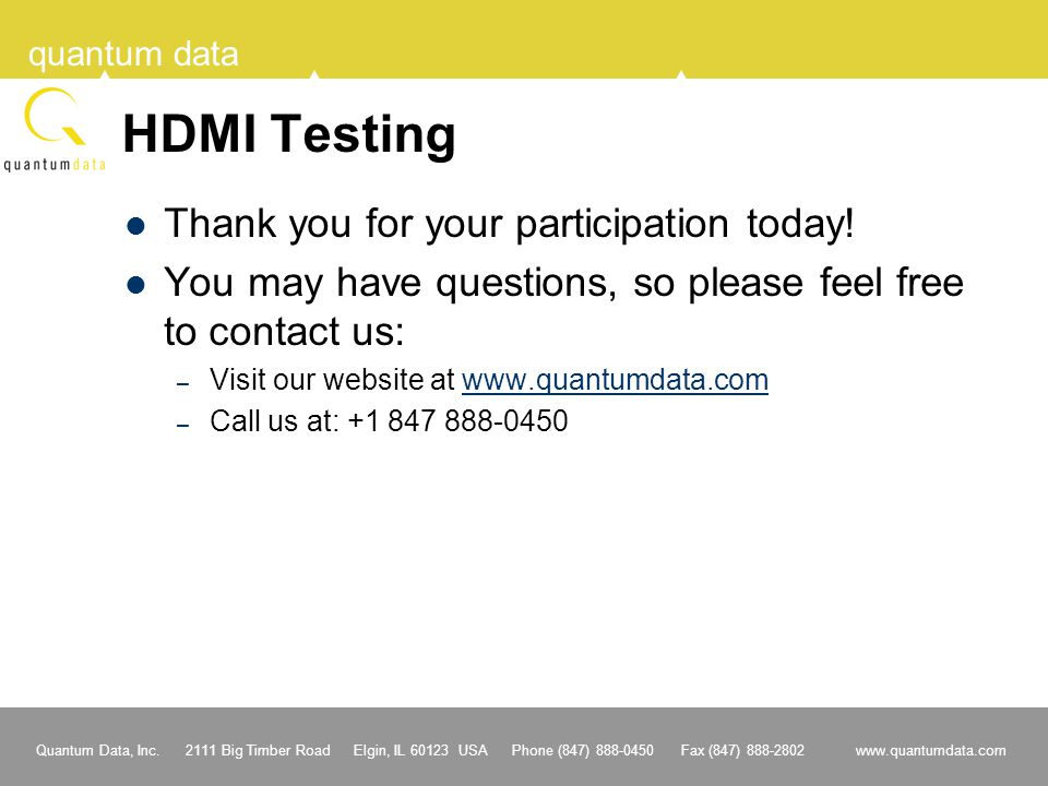 HDMI Testing Thank you for your participation today!