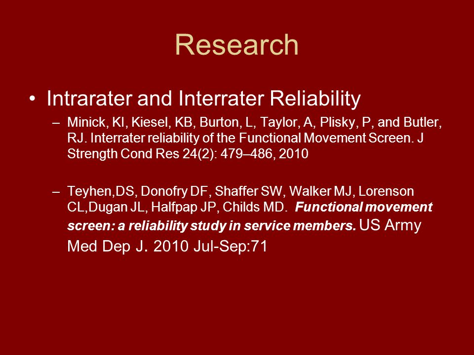 Research Intrarater and Interrater Reliability