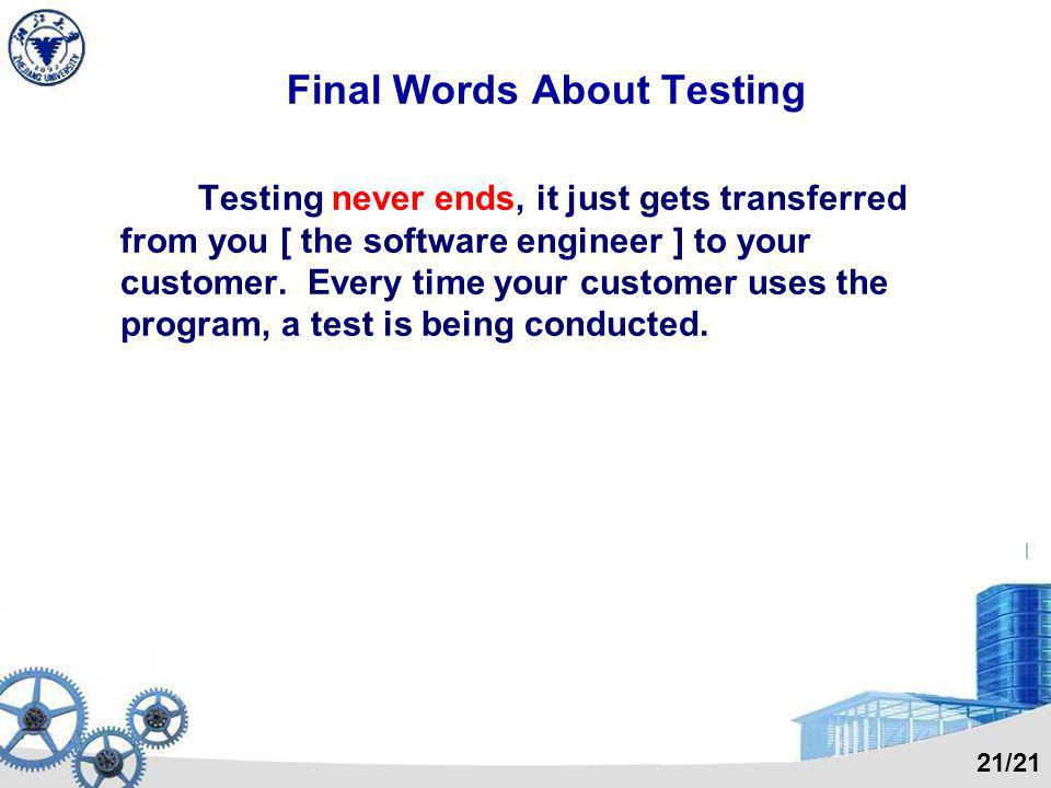Final Words About Testing