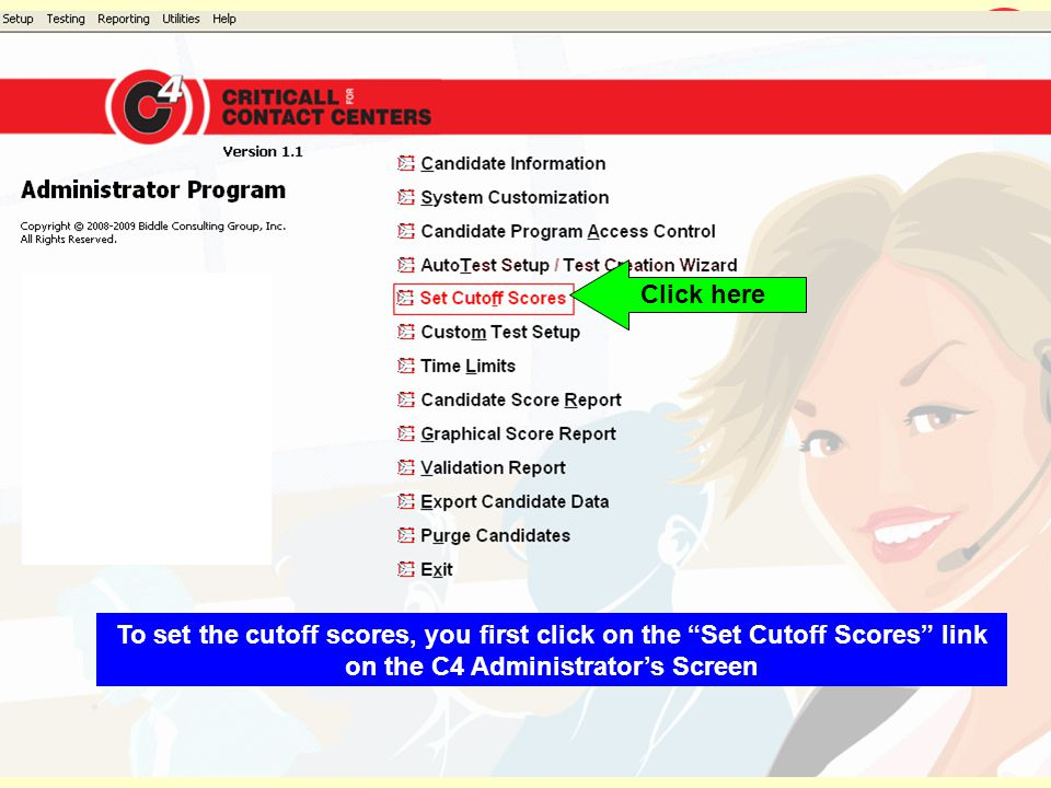 Click here To set the cutoff scores, you first click on the Set Cutoff Scores link on the C4 Administrator's Screen.