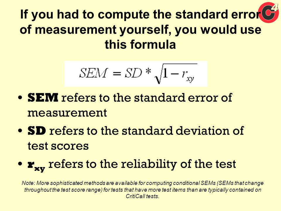 SEM refers to the standard error of measurement