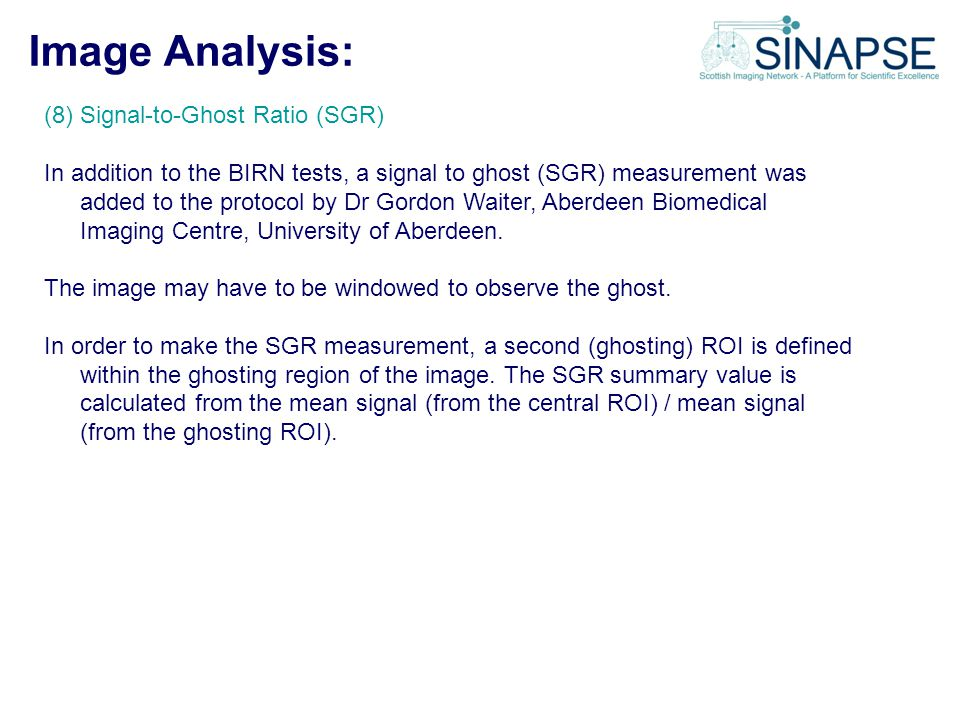Image Analysis: (8) Signal-to-Ghost Ratio (SGR)