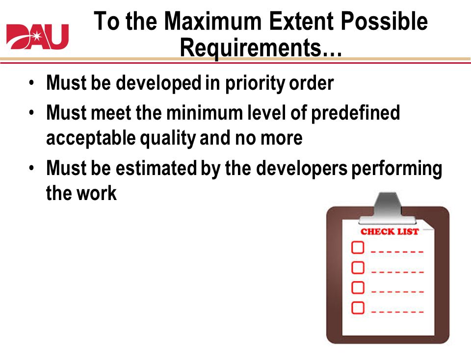 To the Maximum Extent Possible Requirements…