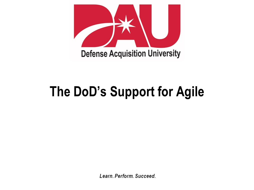The DoD's Support for Agile