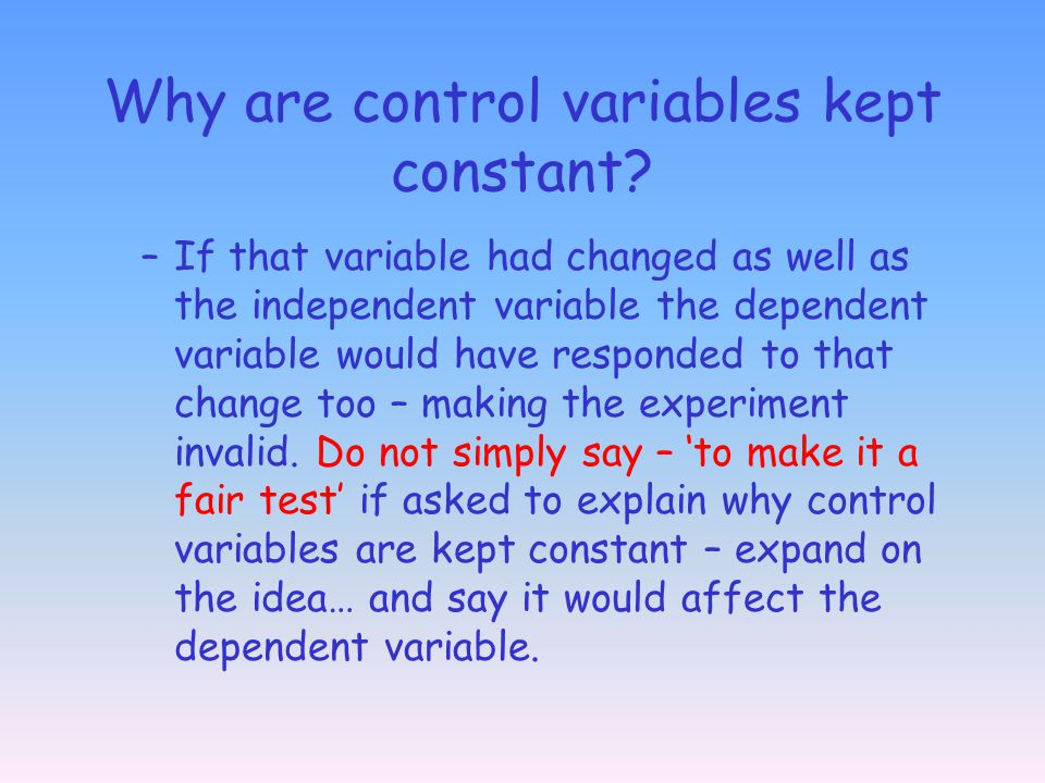 Why are control variables kept constant