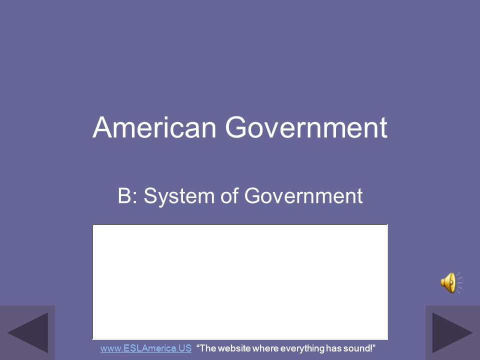 B: System of Government