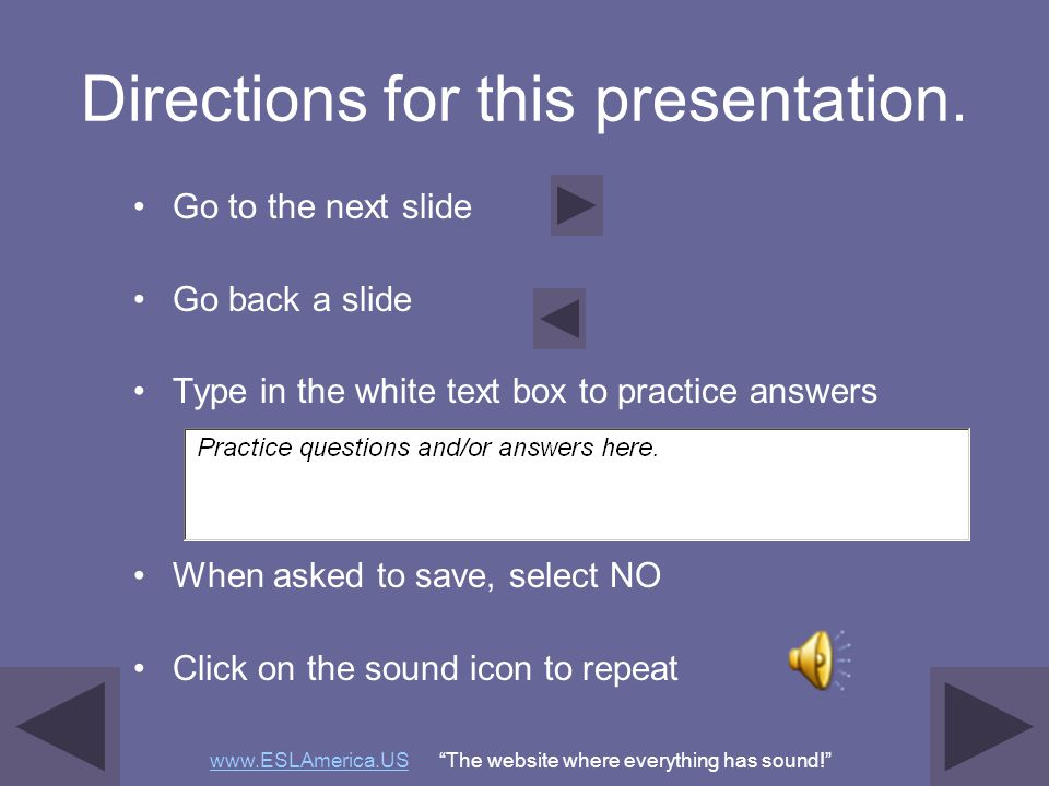 Directions for this presentation.