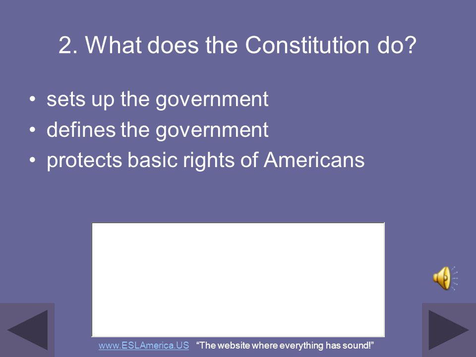 2. What does the Constitution do