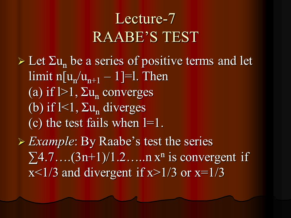 Lecture-7 RAABE'S TEST
