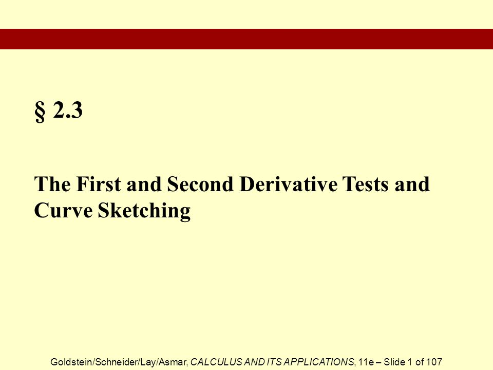 § 2.3 The First and Second Derivative Tests and Curve Sketching