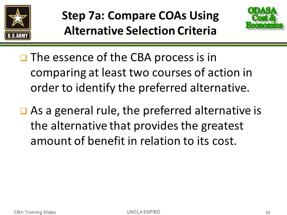 Step 7a: Compare COAs Using Alternative Selection Criteria