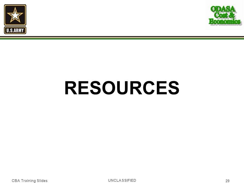 resources Activity Step 2 Describe the Army 8 Step Cost Benefit Analysis process.